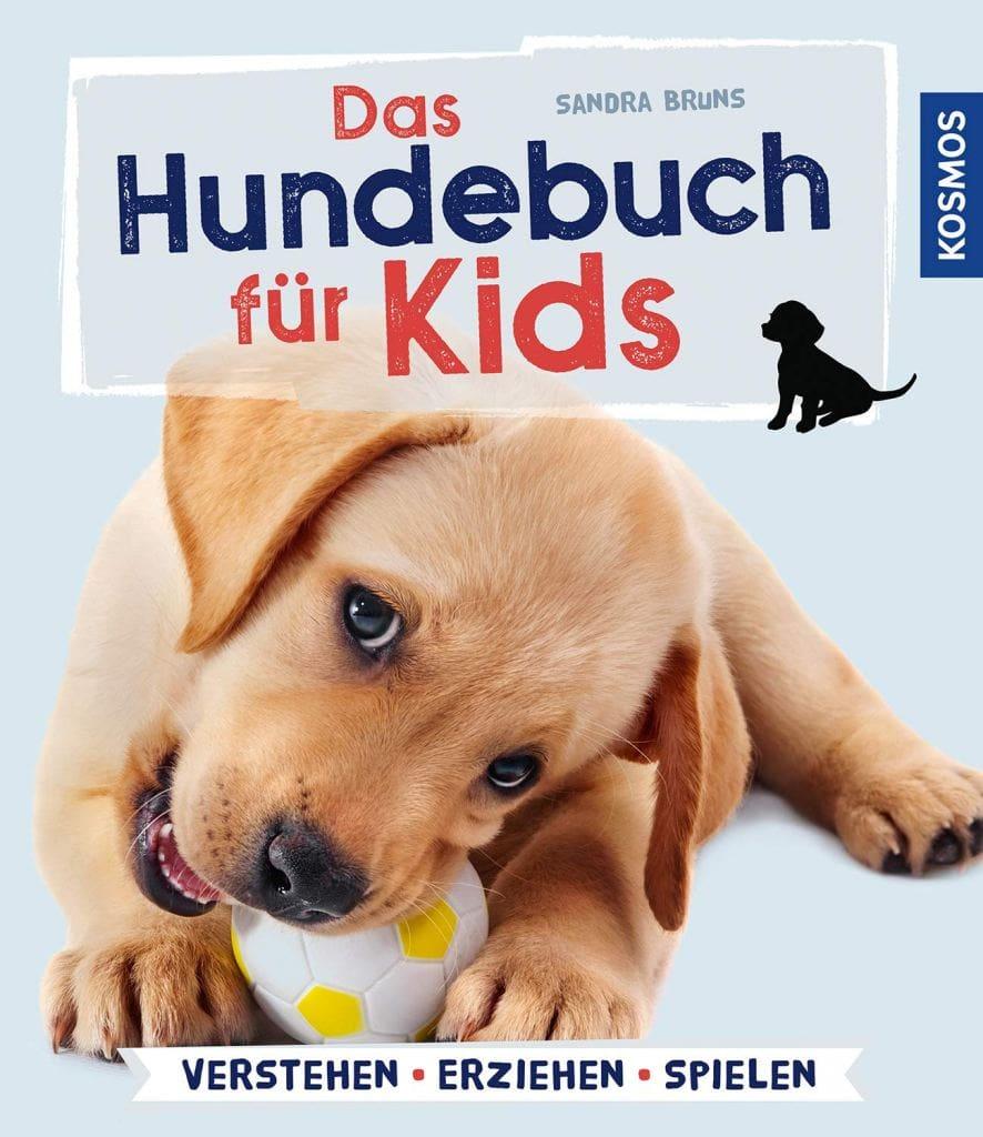 Sandra Bruns - Das Hundebuch für Kids
